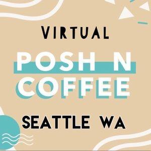 SAT 04/04 VIRTUAL POSH N COFFEE EVENT